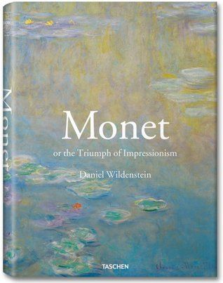 Monet, or the Triumph of Impressionism