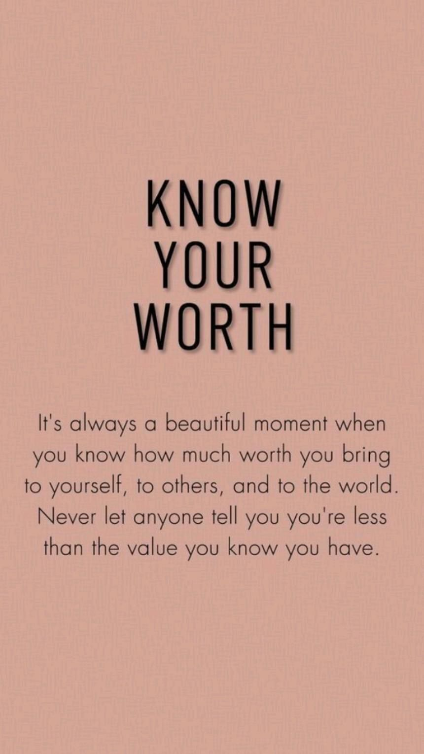 Know You Worth 💥 Have High Standards 💥 You are more than enough 💥