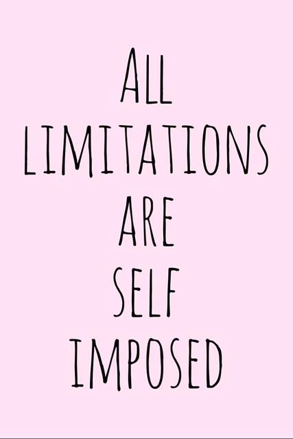 Motivation Monday Inspirational Quote - All limita