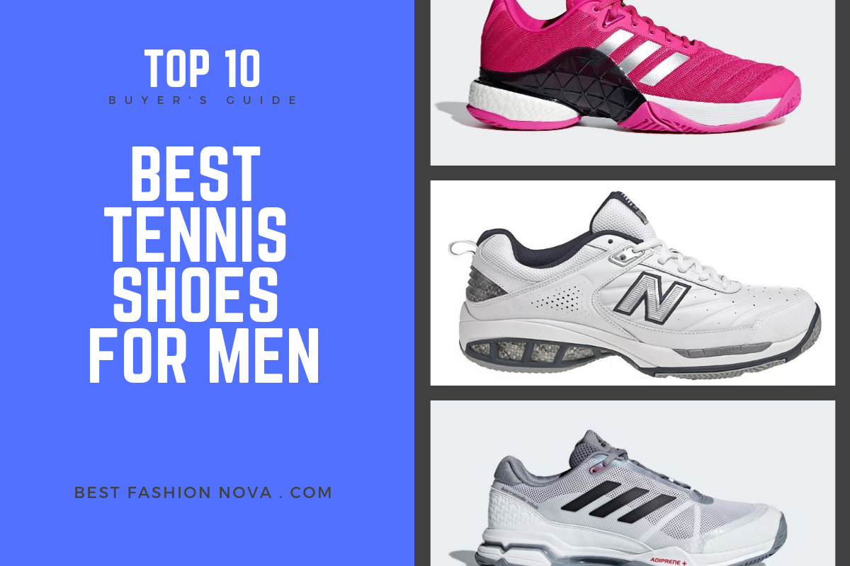 12e866fc0 Top 10 Best Tennis Shoes for Men in 2019 A Complete Buyer's Guide for Best  Tennis Shoes for Men to Buy Online - #fashion #fashionnova #amazon #online  ...