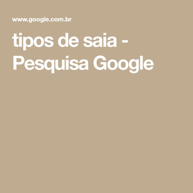 b1c5ed746d9 Searching · tipos de saia - Pesquisa Google