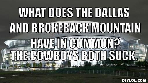 82c008af335e3ad0b8cbfd369d34586e dallas cowboys suck dallas and brokeback mountain have in