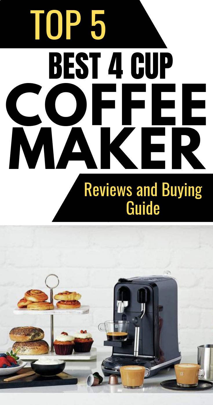 Top 5 Best 4 Cup Coffee Maker 4 Cup Coffee Maker Coffee Maker Reviews Coffee Maker