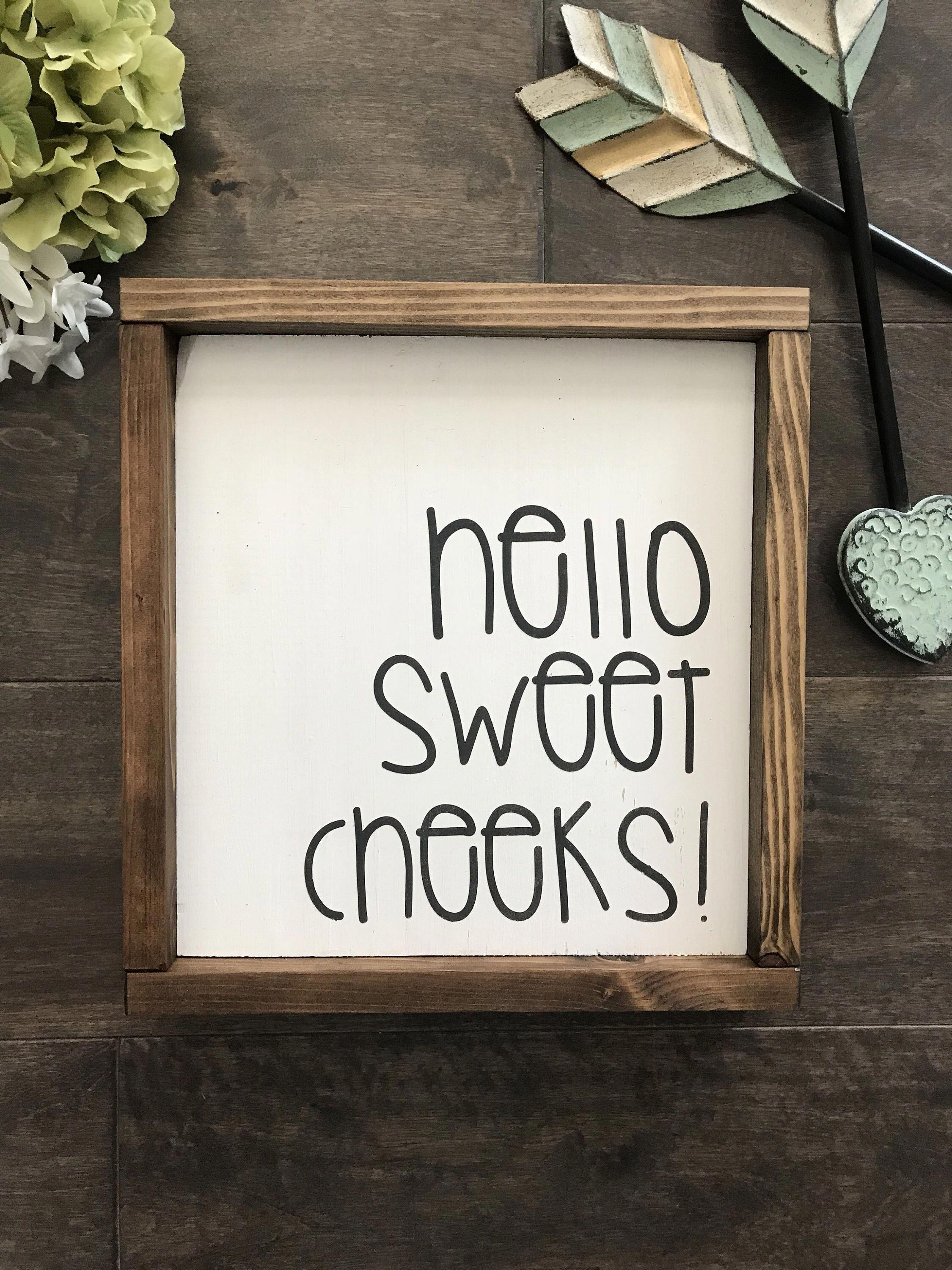 Photo of Wood Sign | Hello Sweet Cheeks | Bathroom Humor | Farmhouse Style | Rustic Home Decor | Wall Hanging | Gallery Wall | Best Selling Items
