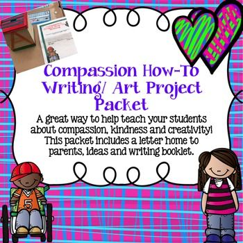 Compassion Project How-To Writing/Art Packet by The Inked Educator  | Teachers Pay Teachers