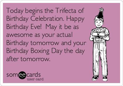 Someecards Com Belated Birthday Wishes Happy Birthday Eve Belated Birthday Funny