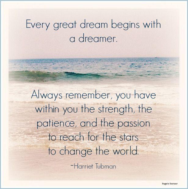Dream big! quotes Tubman Dream big quotes, Dream