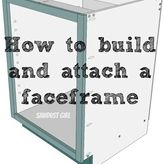 How to build and attach a cabinet faceframe | Storage | Pinterest ...