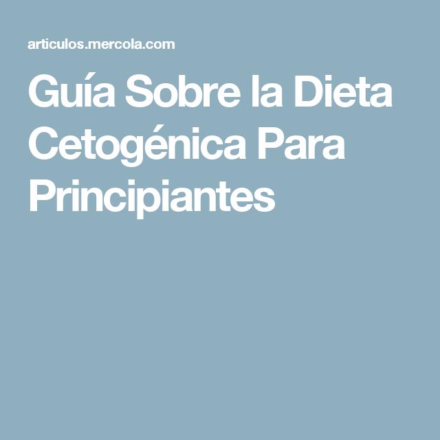 Guía Sobre la Dieta Cetogénica Para Principiantes