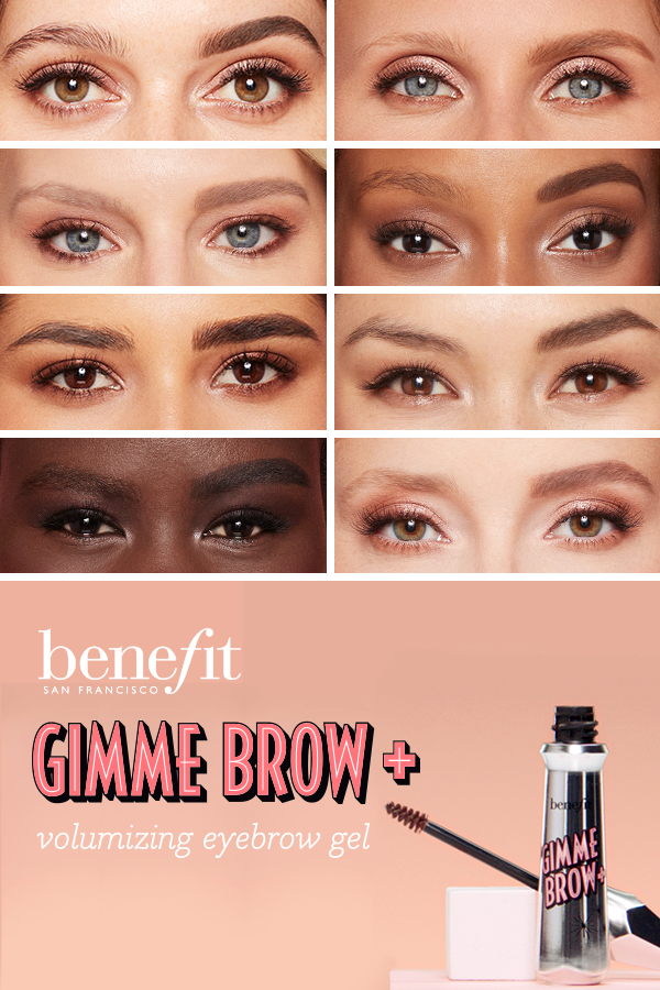 92ac63d1ce8 Take your brows from flat to full with Benefit's gimme brow+ volumizing  eyebrow gel. Now available in 8 shades!