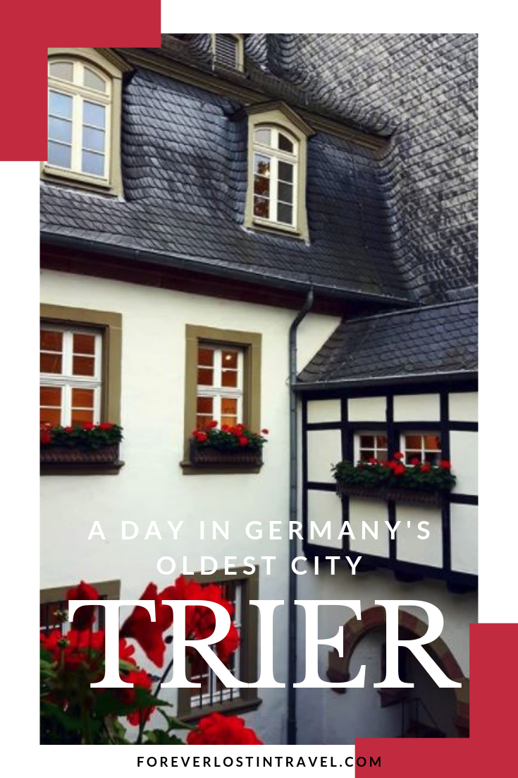 Trier Germany in a day and why that's not enough – Forever Lost In Travel