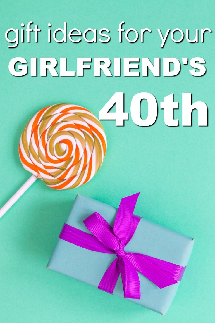 20 Gift Ideas for your Girlfriends 40th birthday Fortieth