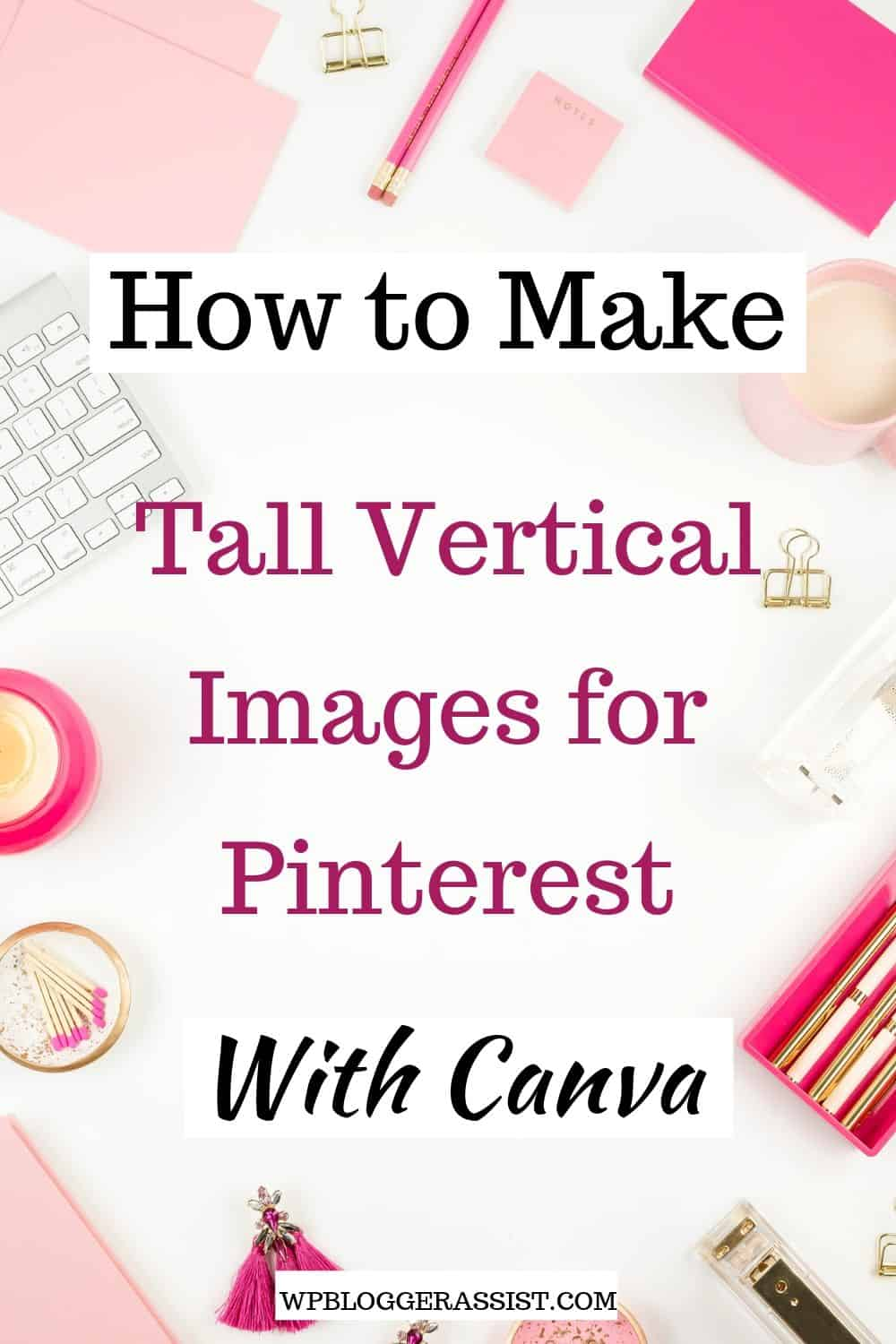 How to Make Tall Vertical Images for Pinterest Twitter