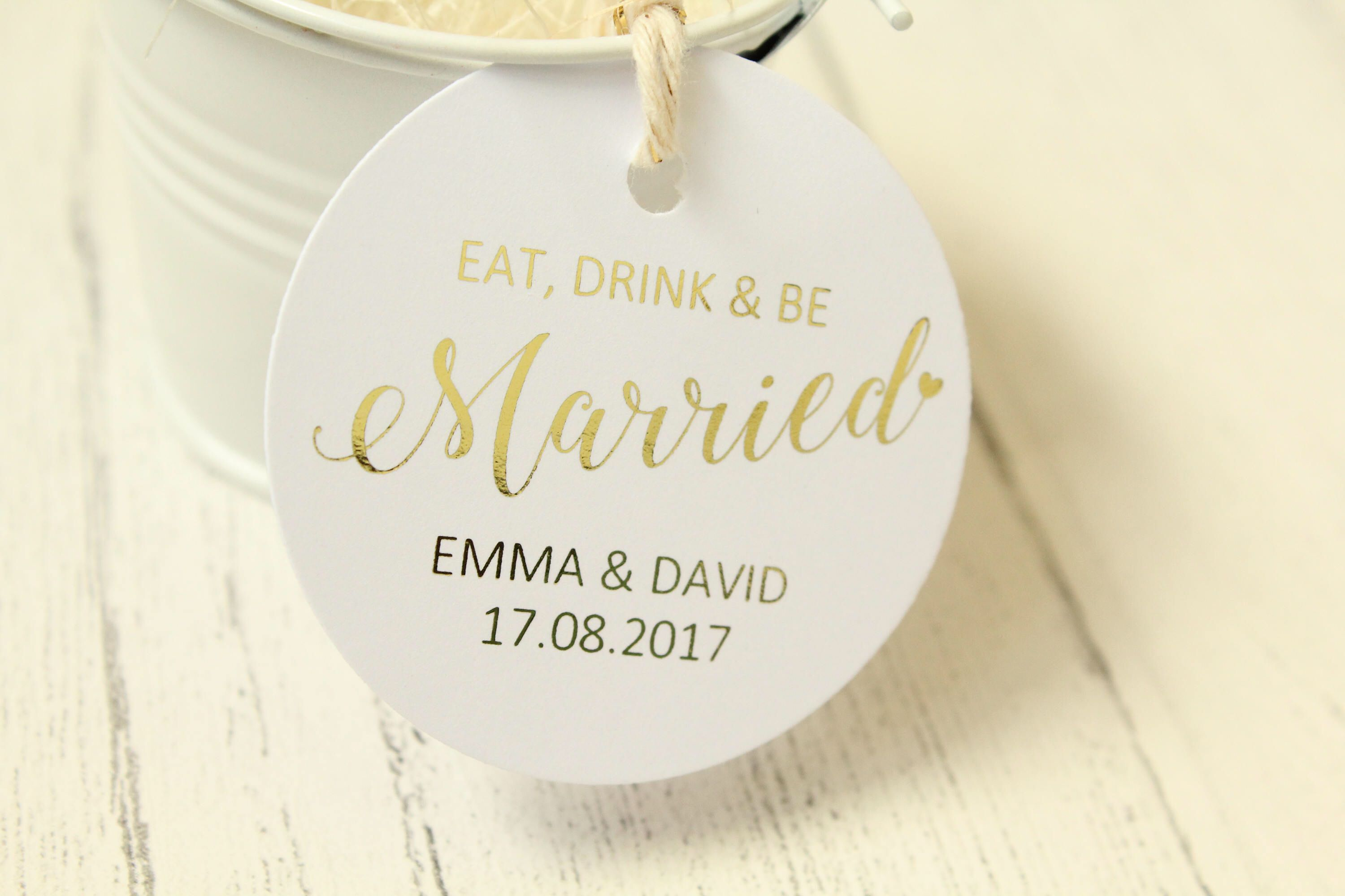 Wedding \'Eat,Drink & be Married\' Favour Gift Tag personalised with ...