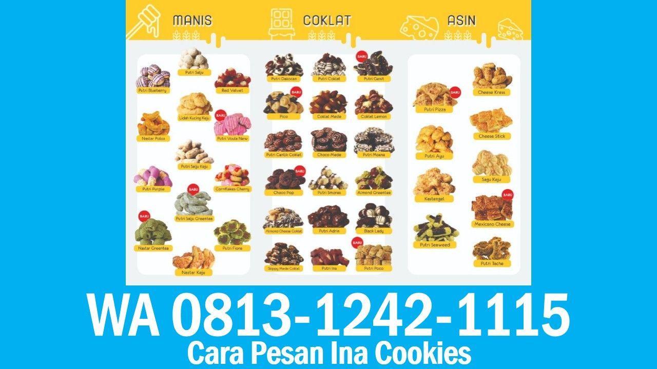 Cara Pesan Ina Cookies Wa 0813 1242 1115 Kue Kering Pesan Coklat