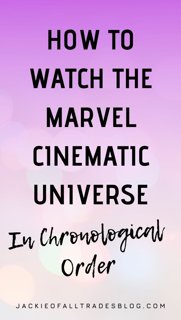 How to watch the Marvel Cinematic Universe