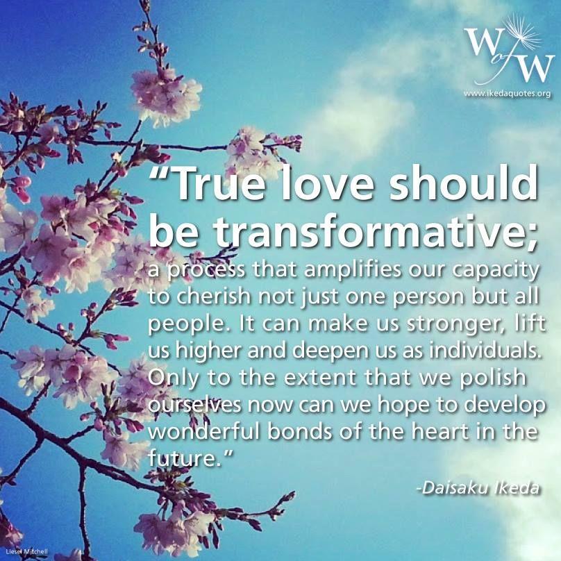 True Love Daisaku Ikeda Quotes Love Quotes Love True Love