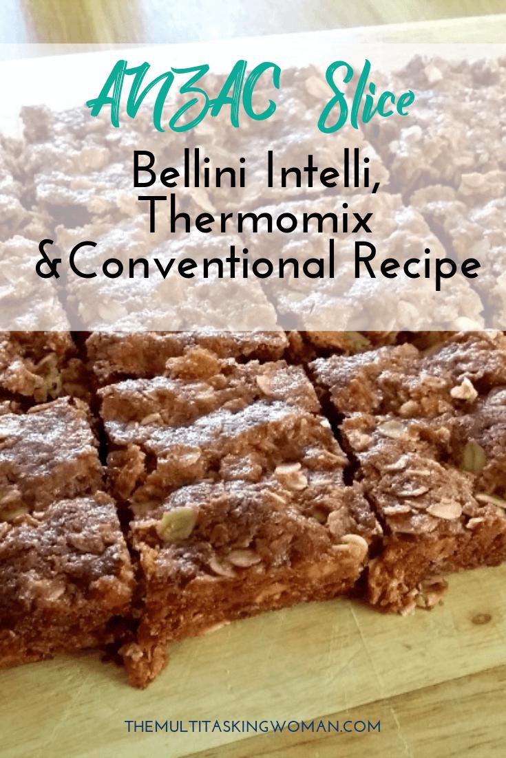 Anzac Slice Recipe For The Bellini Intelli Kitchenmaster Also Suits Thermomix Conventional A Quintessential Austral Bellini Recipe Recipes Belini Recipe