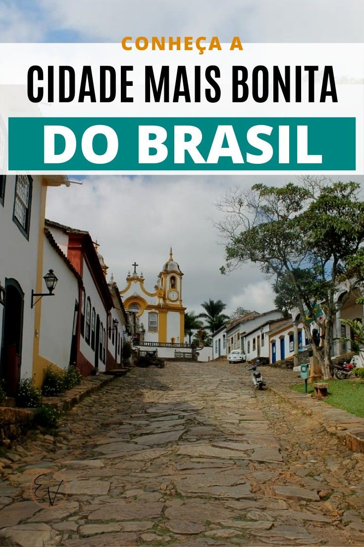 Tiradentes A Cidade Mais Bonita Do Brasil Segundo A Revista