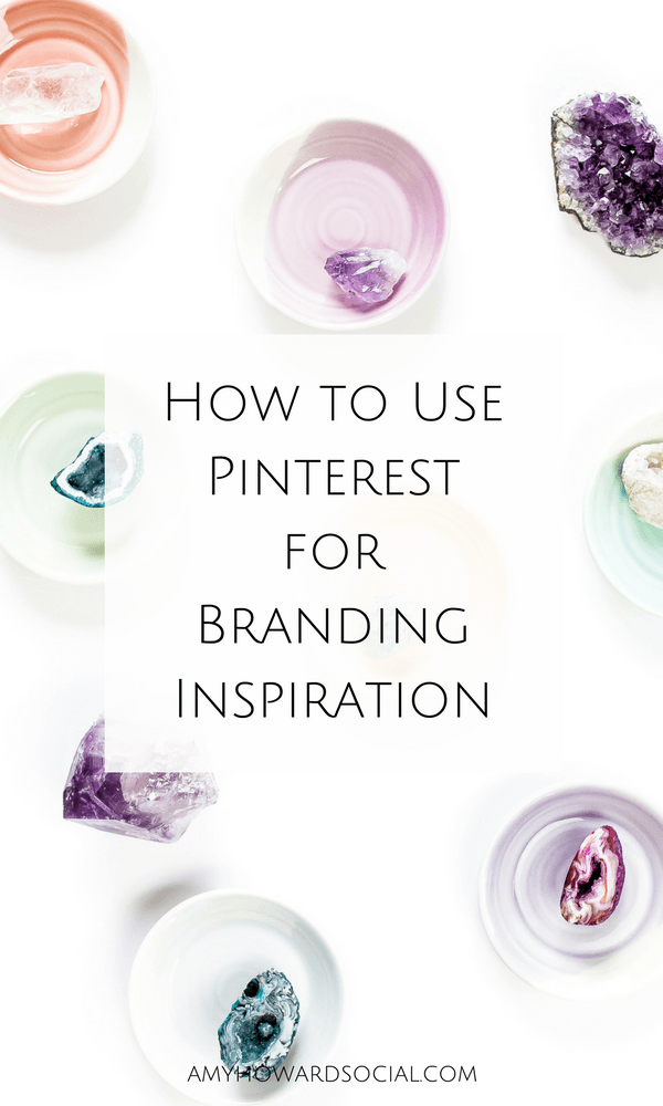 Pinterest is a great resource for helping you in your branding process. See exactly how to use Pinterest for Branding Inspiration from Amy Howard Social.
