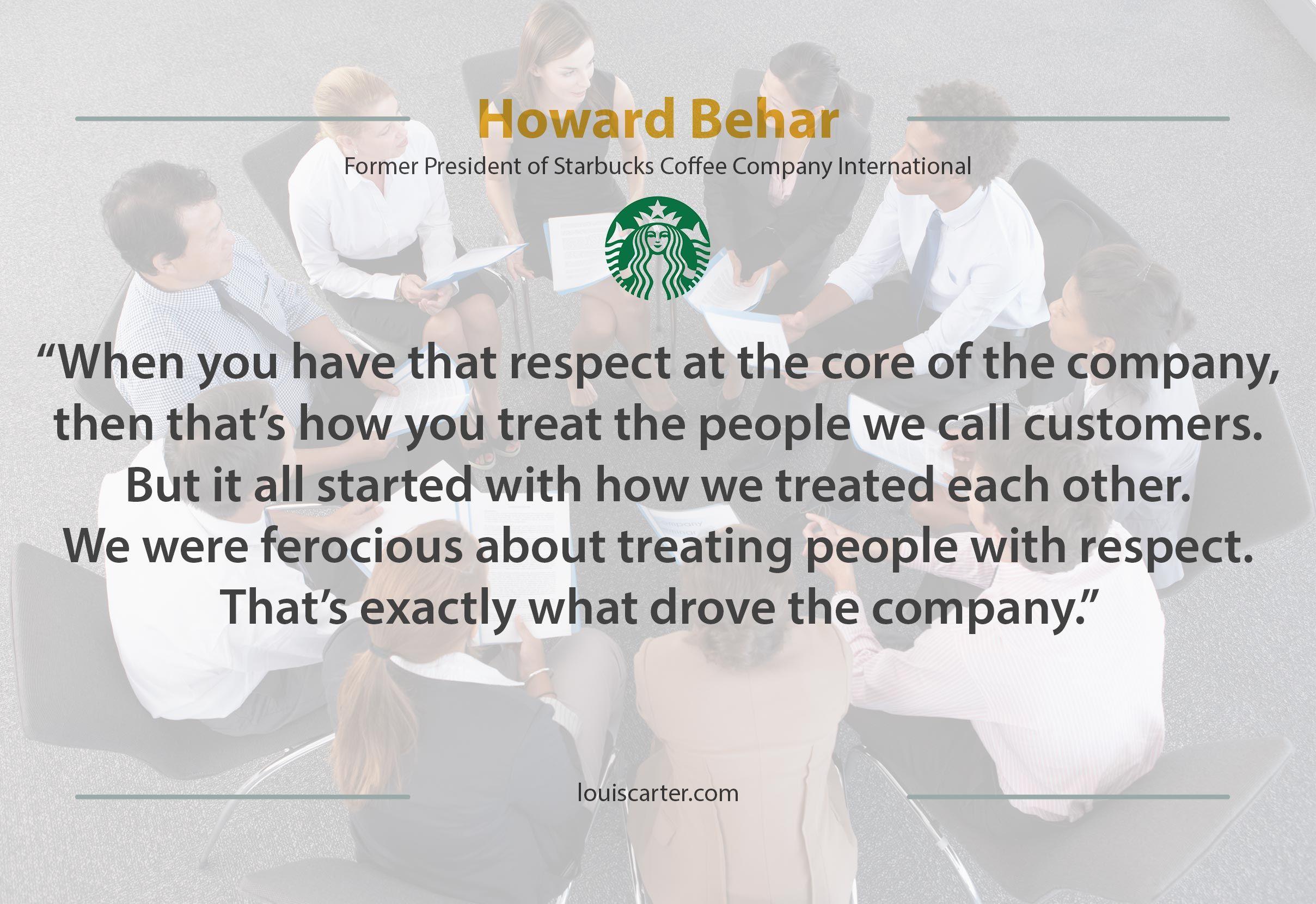Howard Behar Quote Leadership Books Leadership Skills Core Beliefs