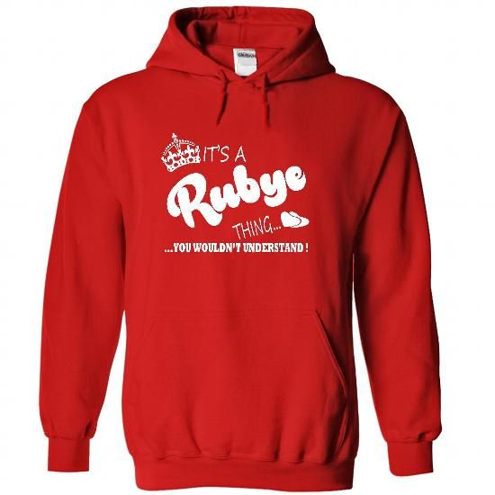 Its a Rubye Thing, You Wouldnt Understand !! Name, Hood - #gift tags #baby gift. PRICE CUT => https://www.sunfrog.com/Names/Its-a-Rubye-Thing-You-Wouldnt-Understand-Name-Hoodie-t-shirt-hoodies-7701-Red-22457122-Hoodie.html?68278