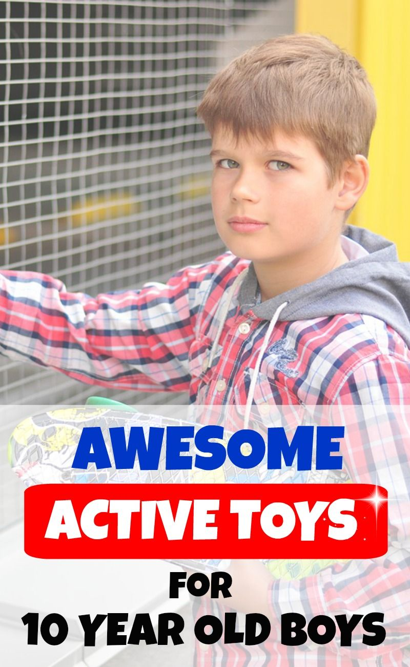 21 Active Toys For 10 Year Old Boys That You Wouldn T Have Thought Of 10 Year Old Boy Outdoor Toys For Boys Active Toys