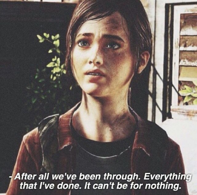 """Ellie - """"It can't be for nothing."""" I loved this quote!"""