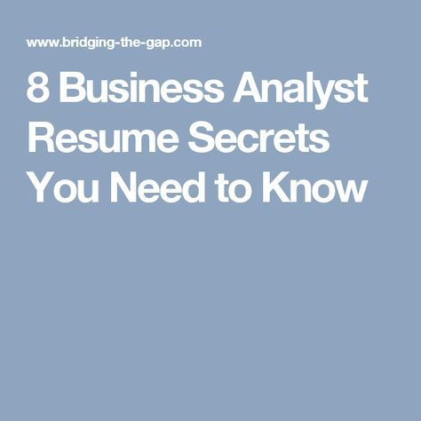 8 business analyst resume secrets you need to know divers resume for business analyst position - Resume For Business Analyst Position