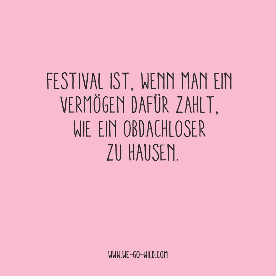 Lustig Lustige Sprüche Festival Zitate Und Instagram Sprüche