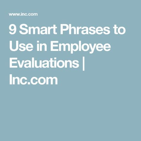 Smart Phrases To Use In Employee Evaluations