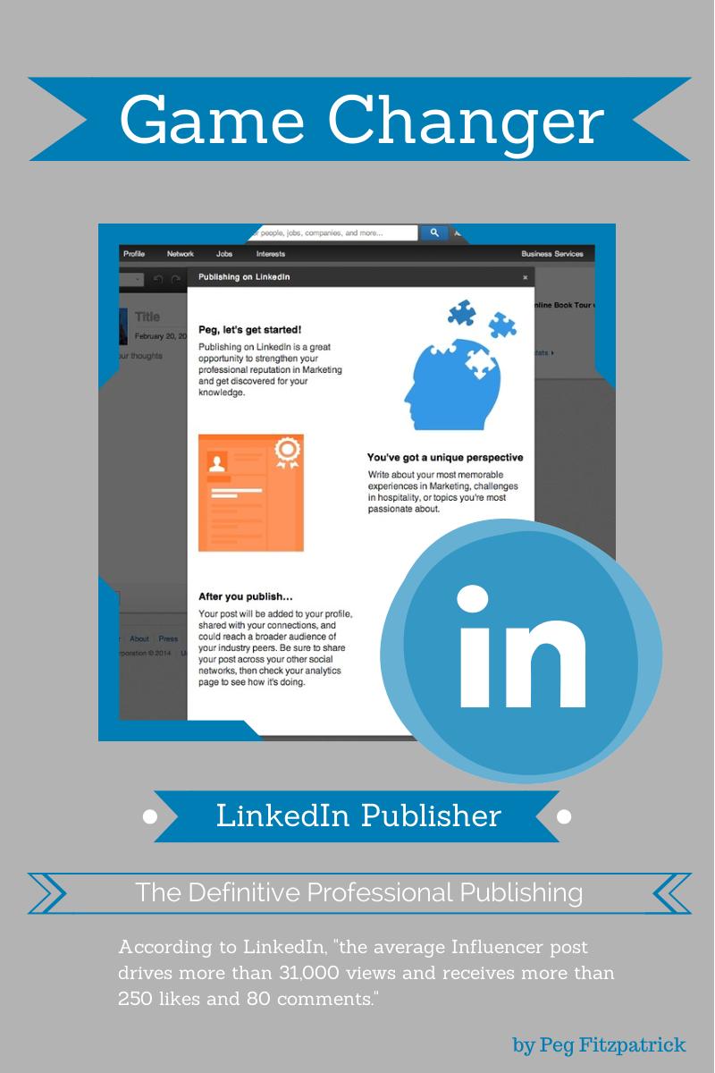 Gamechanger: LinkedIn Professional Publisher Opening Up