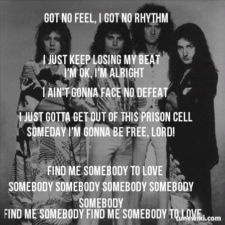 Somebody to love me queen
