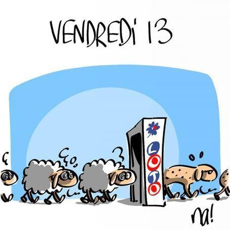 Humour vendredi 13 loto perdant blague pinterest - Pourquoi le chiffre 13 porte malheur ...