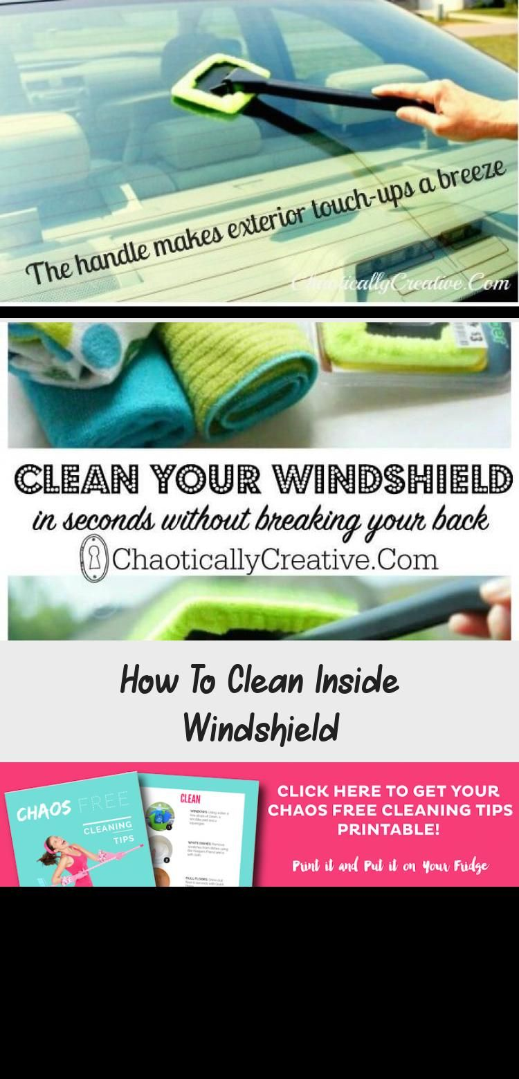 How to clean inside windshield in 2020 with images