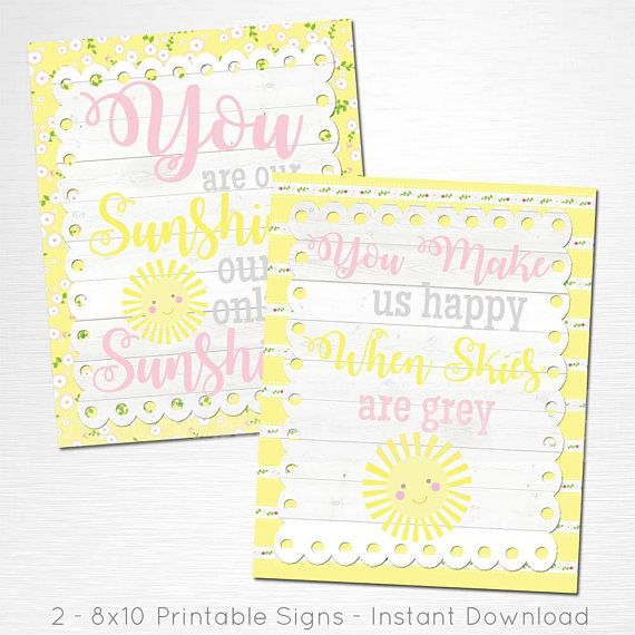 You Are Our Sunshine INSTANT DOWNLOAD Sunshine Party Printable 8x10  This is an instant download file that is not customized and will be ready for download upon completion of your purchase. If you are interested in customizing items with this theme simply drop us a line! Two PDFS
