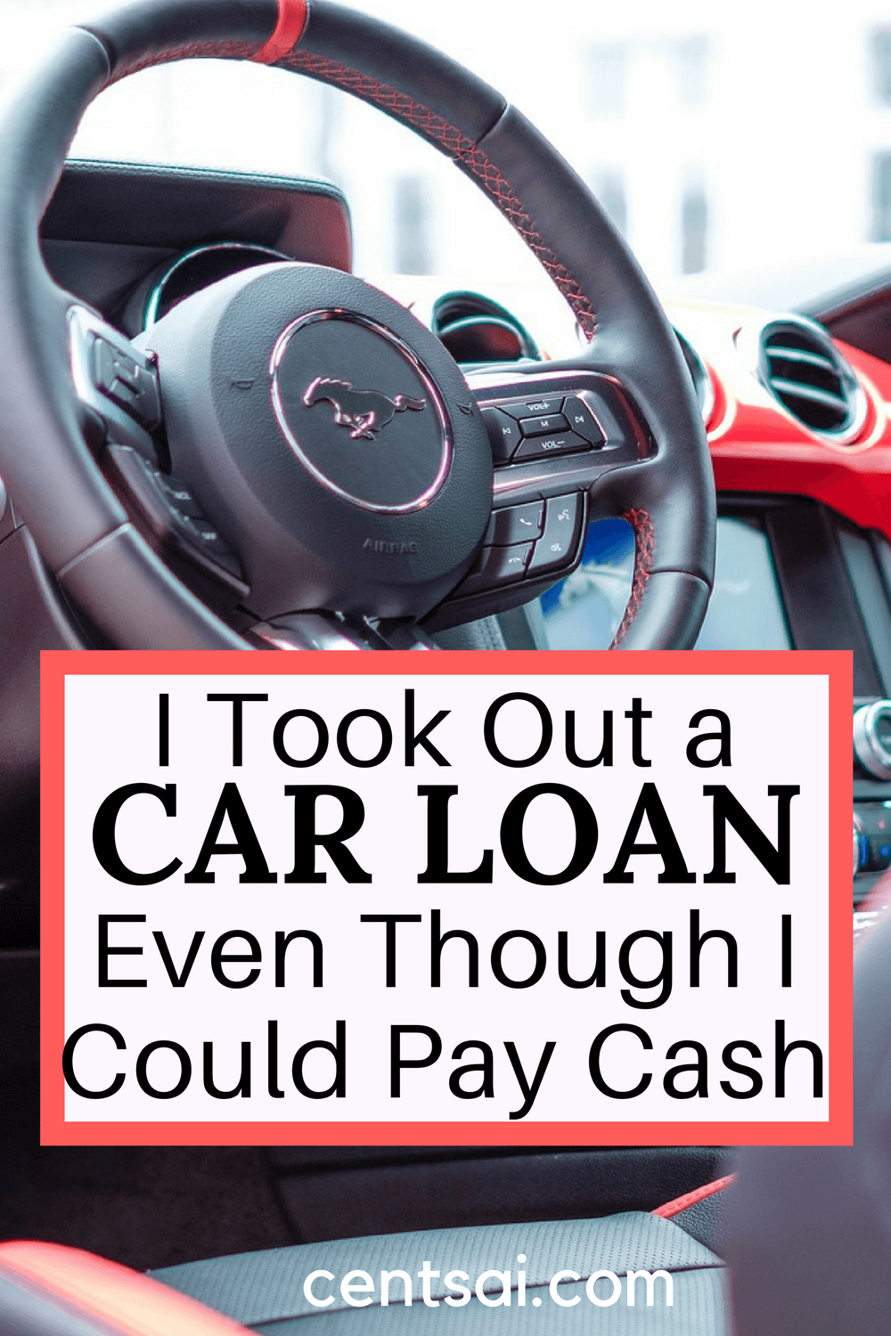 I Took Out A Car Loan Even Though I Could Pay Cash Car Loans