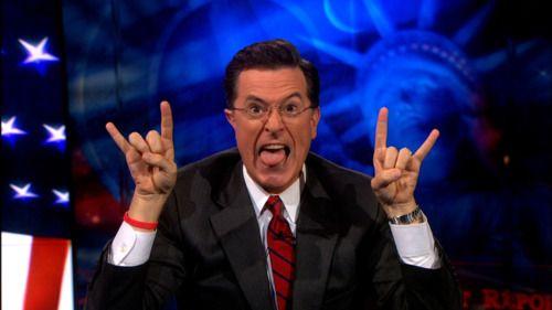 Stephen Colbert....mofos!!!