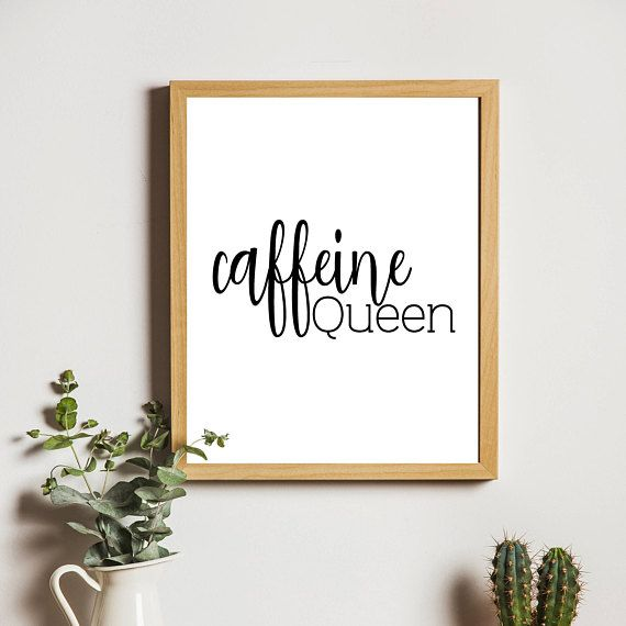 Coffee,caffeine quotes,kitchen prints,love coffee,diy home decor