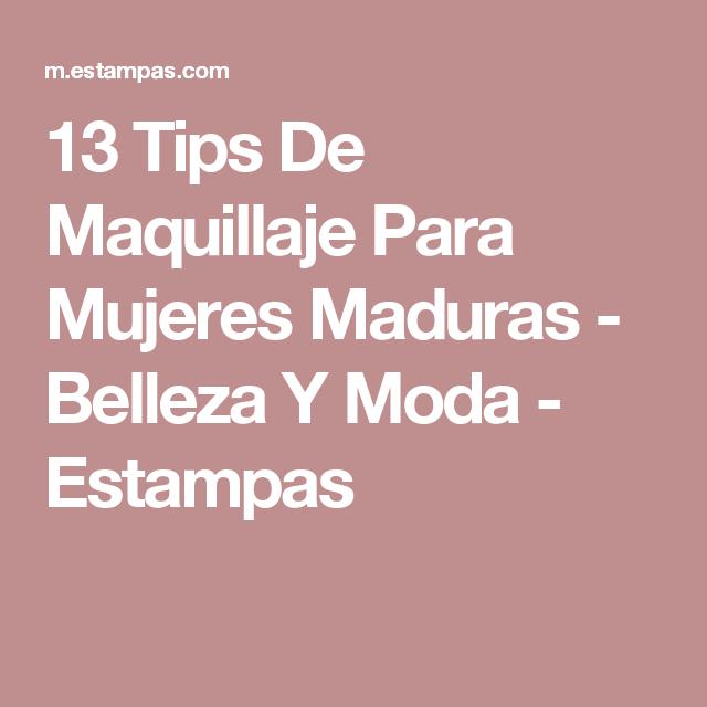 13 Tips De Maquillaje Para Mujeres Maduras - Belleza Y Moda - Estampas