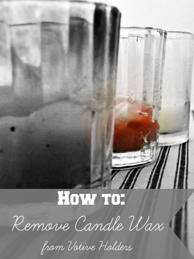 How To Remove Candle Wax From Votive Holders Candle Wax