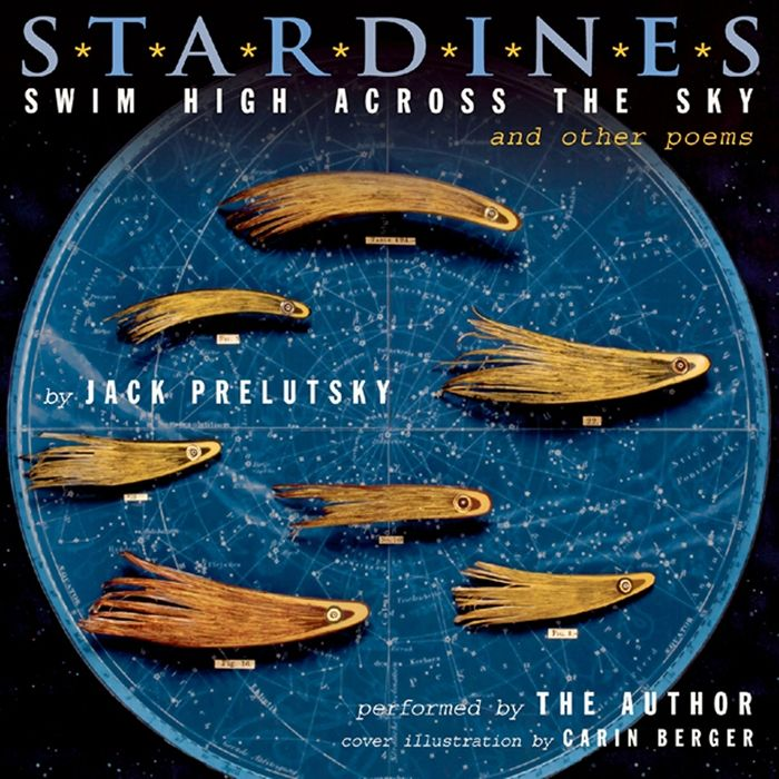 Listen to Stardines Swim High Across the Sky And Other Poems audiobook by Jack Prelutsky HarperAudio  The poet author and indomitable naturalist Jack Prelutsky having ret...