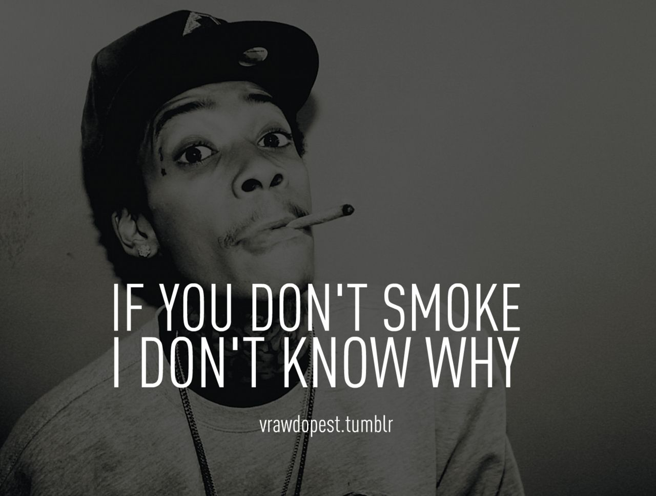 Wiz Khalifa Quotes Tumblr 2012 Wiz Khalifa Quotes Hd Wallpaper 3
