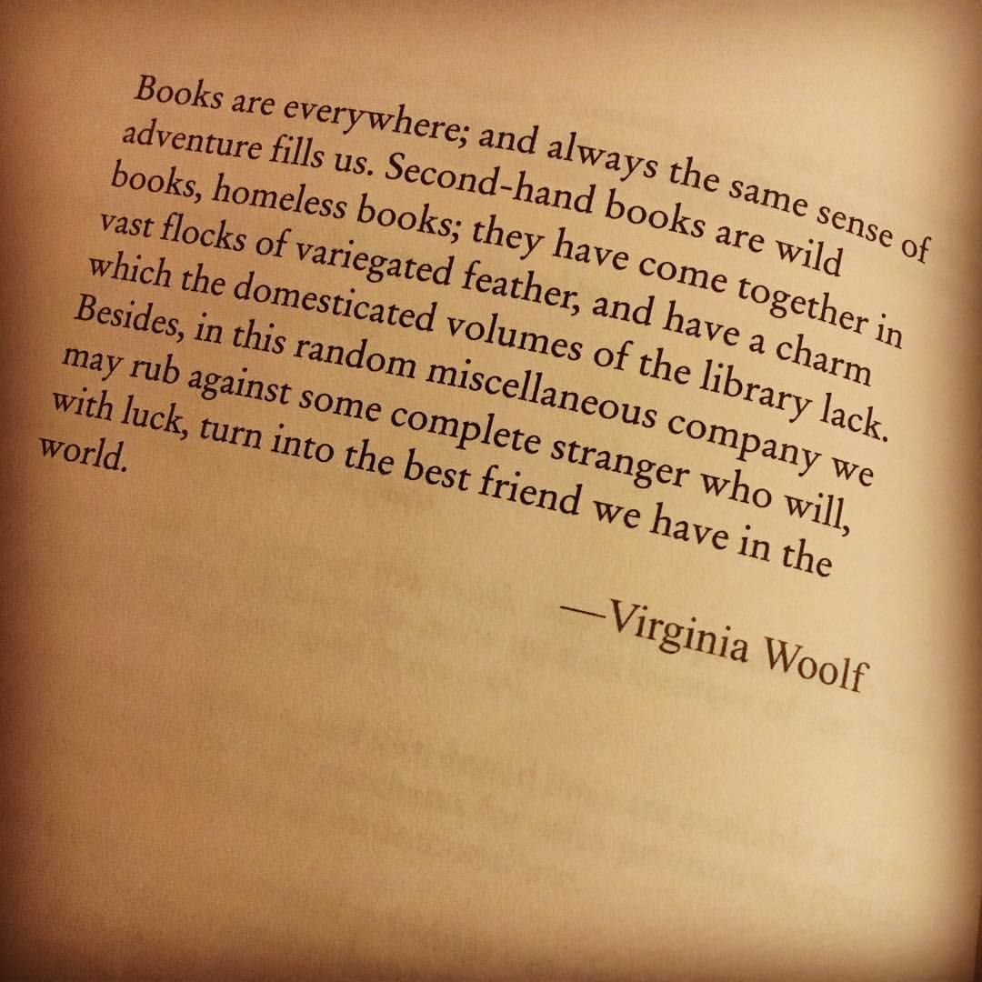 Wise Words Bookstagram Books Quotes Virginiawoolf Classics Literarywomen Wordst Classic Literature Quotes Book Quotes Classic Literature Quotes