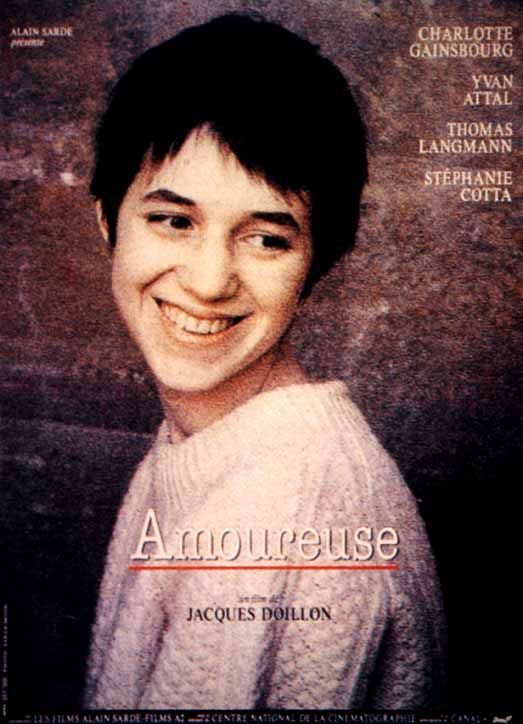 amoureuse 1992 de jacques doillon avec charlotte gainsbourg yvan attal thomas langmann. Black Bedroom Furniture Sets. Home Design Ideas