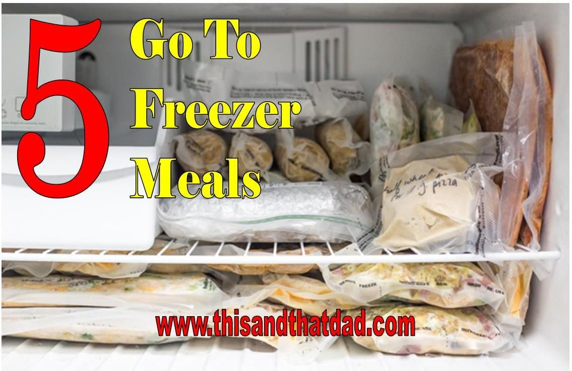 Save time and money with these 5 go to freezer meals!