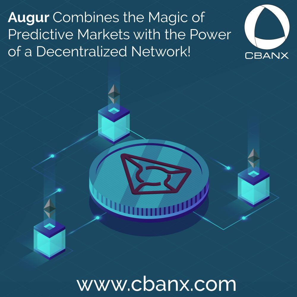 Augur Rep Is Now Trading On Cbanx Com Market Predictions Such As Elections Weather Or Financial Foreca Cryptocurrency Cryptocurrency Trading Money Trading