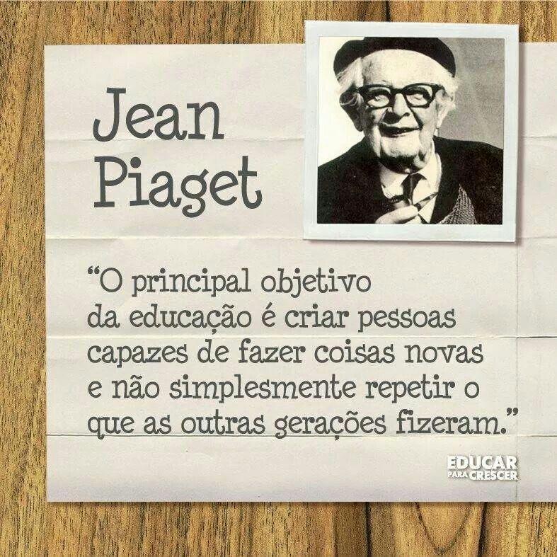 Jean Piaget Educação Frases Jean Piaget Frases Sobre