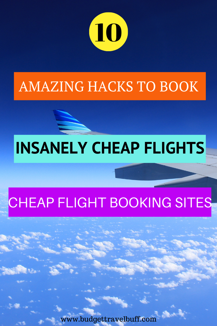 Top 10 Amazing Tips To Book Cheap Budget Flights Cheap Flights Budget Flights Book Cheap Flights