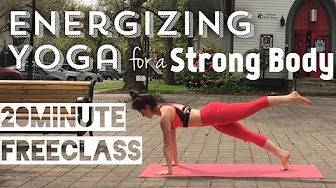 flow with adee  youtube  energizing yoga strong body